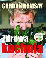 Gorgon Ramsay - zdrowa kuchnia