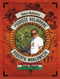 Smak Wegier - Robert Makłowicz